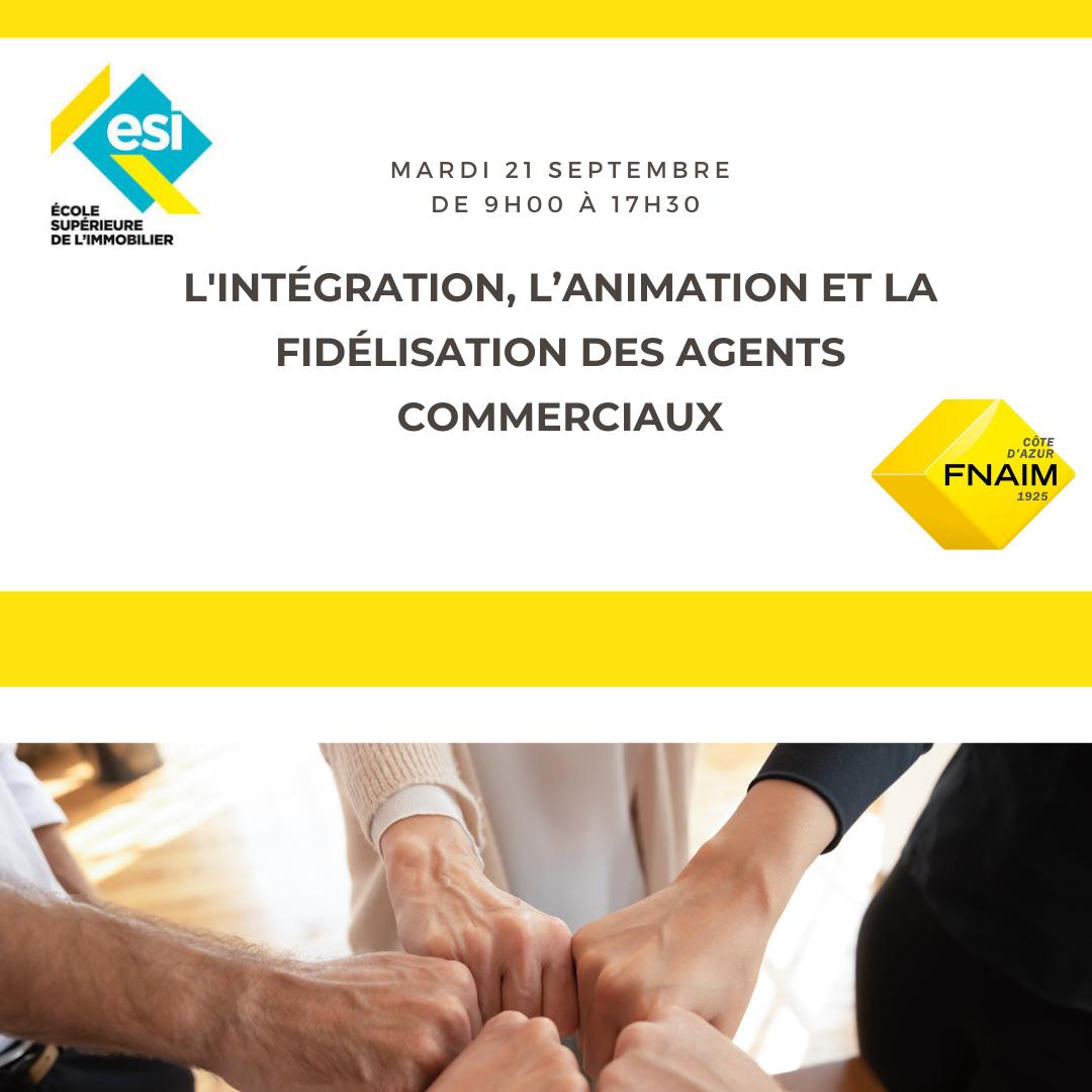 L'INTÉGRATION, L'ANIMATION ET LA FIDÉLISATION DES AGENTS COMMERCIAUX