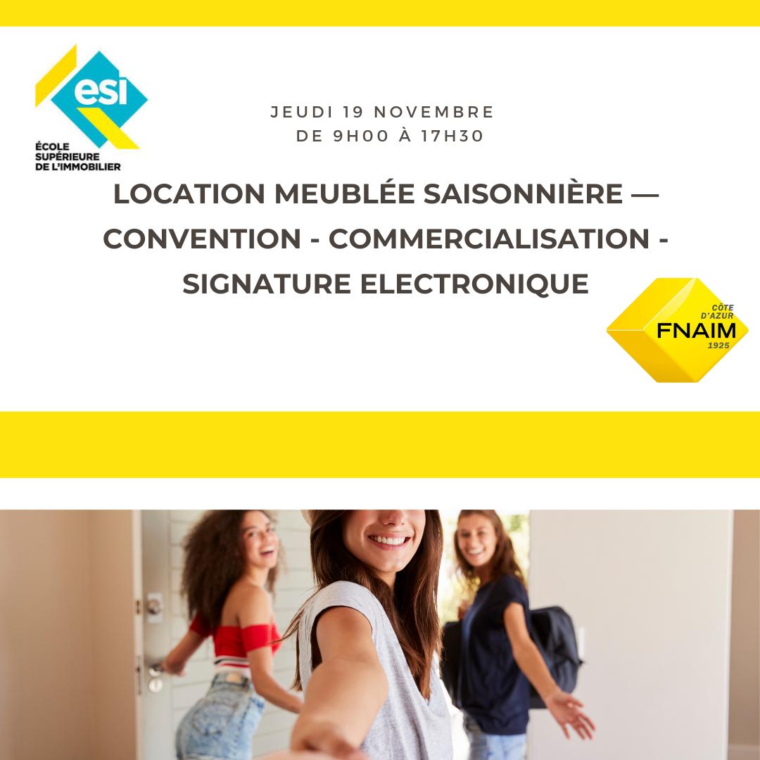 LOCATION MEUBLÉE SAISONNIÈRE — CONVENTION – COMMERCIALISATION – SIGNATURE ELECTRONIQUE